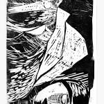 """Ellen Fuhr """"Jeder Strom wird's Meer gewinnen, jedes Leiden auch sein Grab"""" Holzschnitt, 70 x 50 cm, 2017"""
